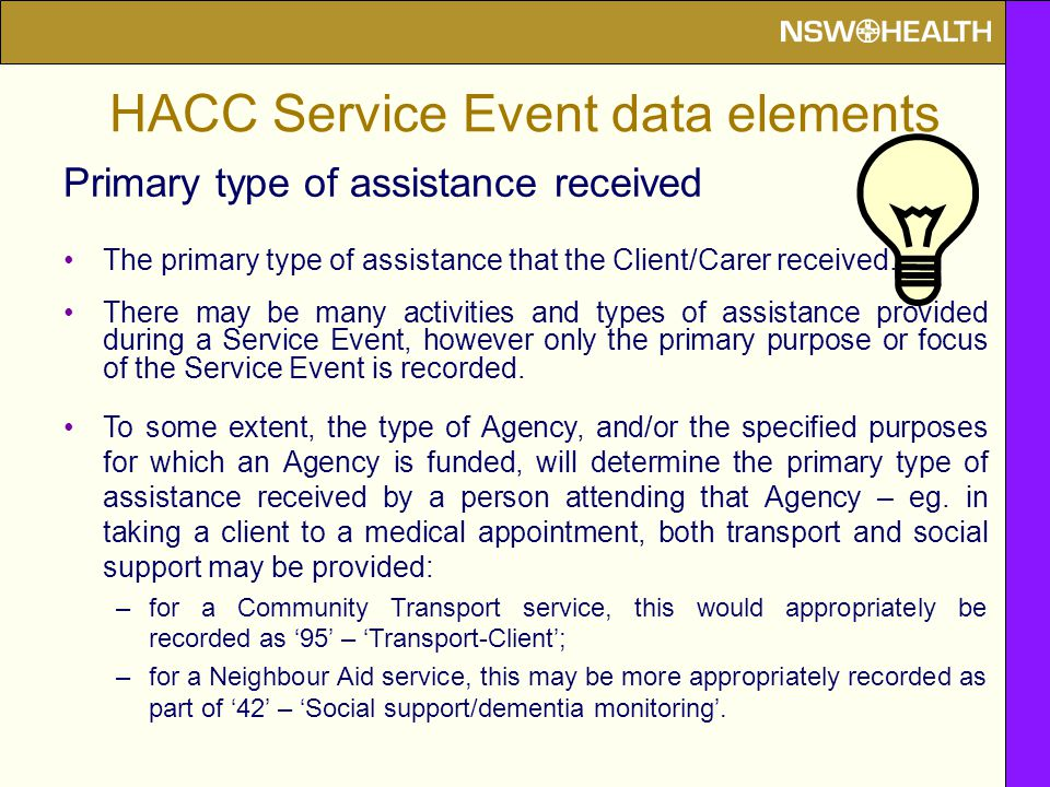Primary type of assistance received The primary type of assistance that the Client/Carer received.