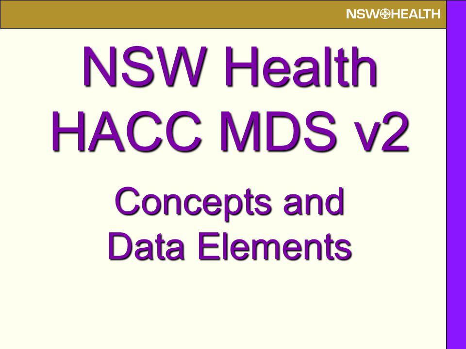NSW Health HACC MDS v2 Concepts and Data Elements