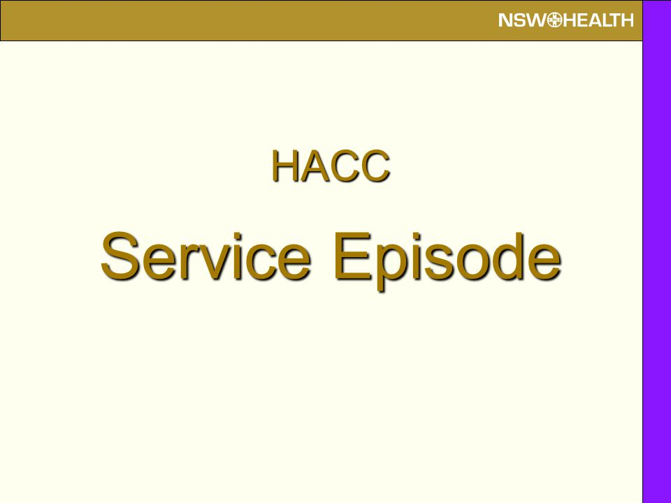 HACC Service Episode
