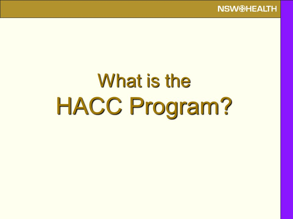 What is the HACC Program