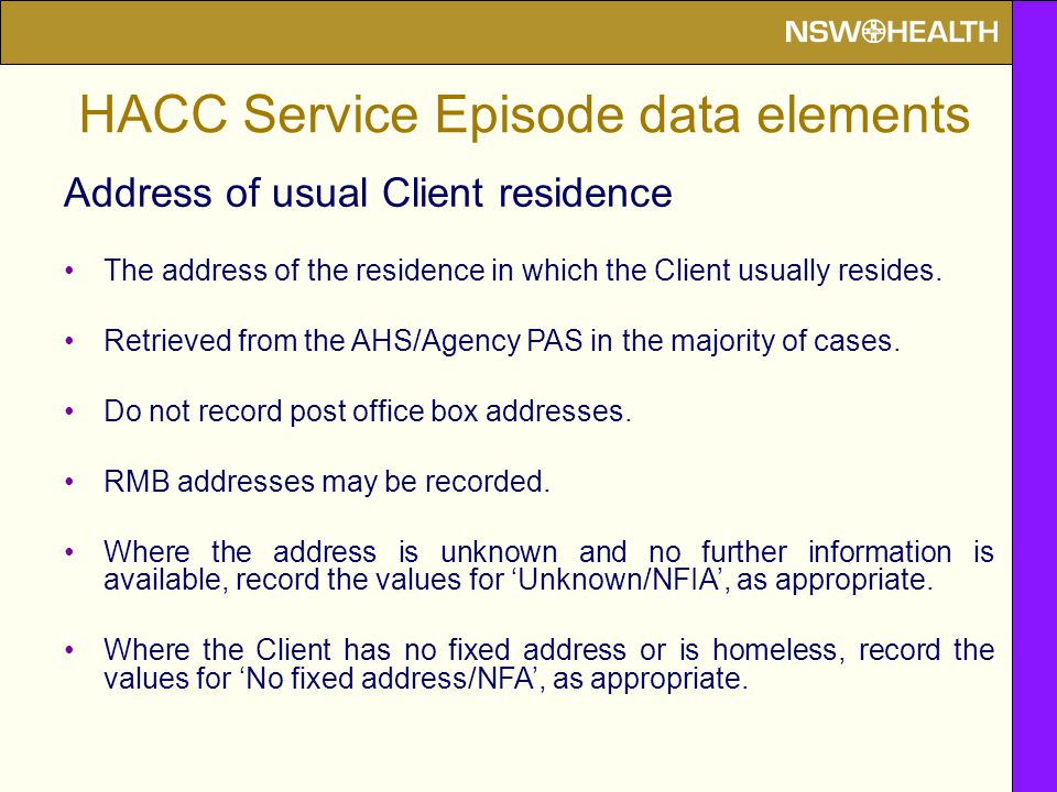 Address of usual Client residence The address of the residence in which the Client usually resides.