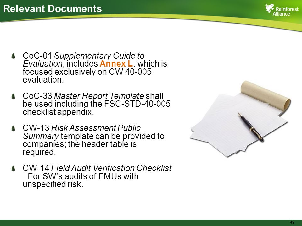 49 Relevant Documents CoC-01 Supplementary Guide to Evaluation, includes Annex L, which is focused exclusively on CW evaluation.
