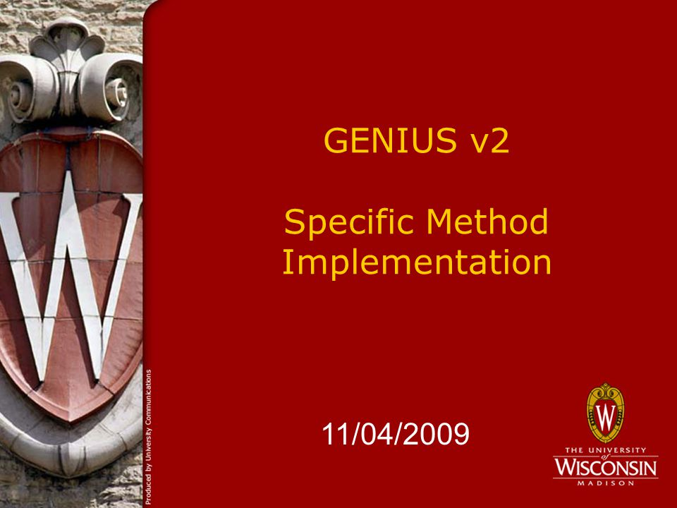 GENIUS v2 Specific Method Implementation 11/04/2009