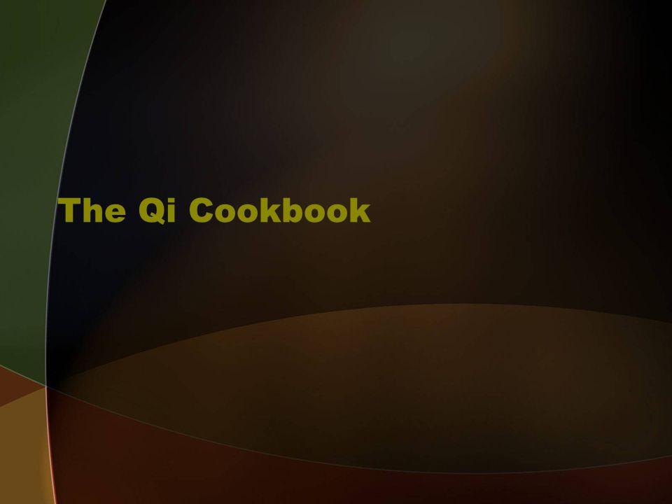 The Qi Cookbook