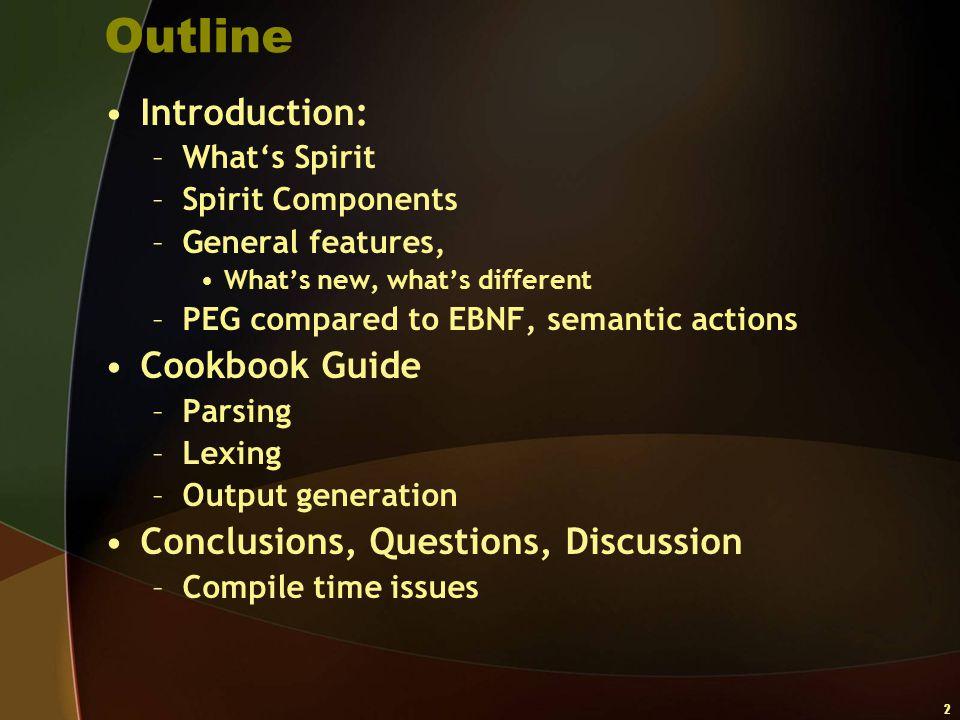 53 MiniXML Auto-AST generation The basics, new strategy: text %= lexeme[+(char_ - < )]; node %= xml | text;