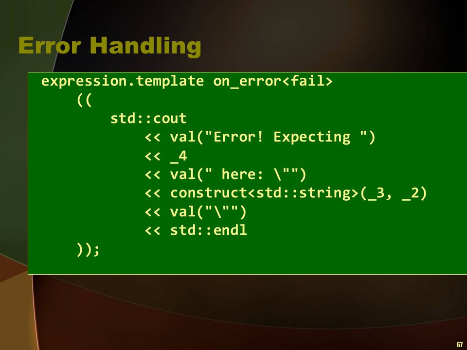 67 Error Handling expression.template on_error (( std::cout << val(