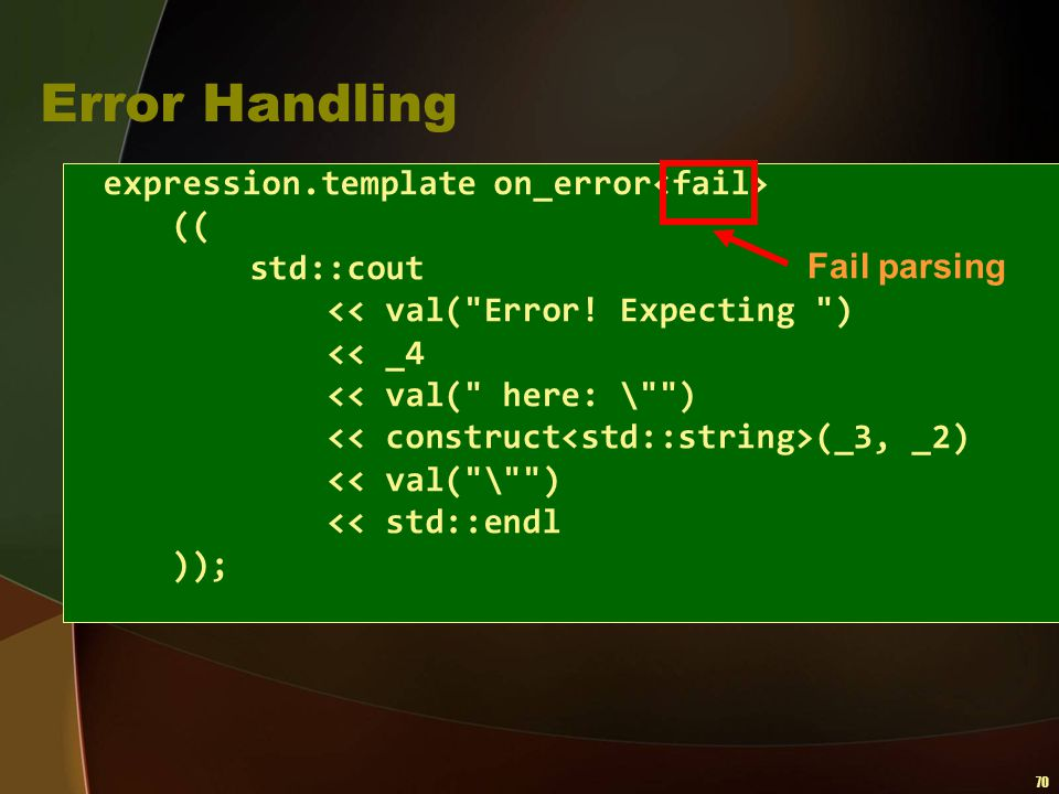70 Error Handling expression.template on_error (( std::cout << val(