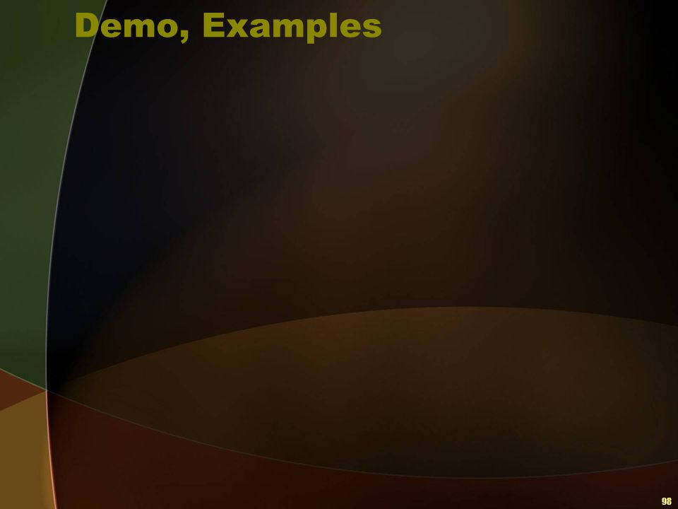 98 Demo, Examples