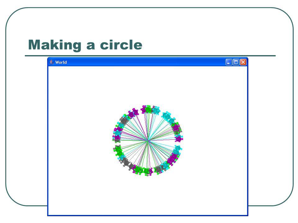 Making a circle