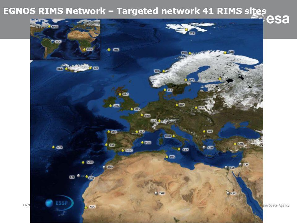 D/NAV/ER | Slide 8 EGNOS RIMS Network – Targeted network 41 RIMS sites
