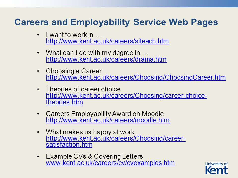Careers and Employability Service Web Pages I want to work in ….
