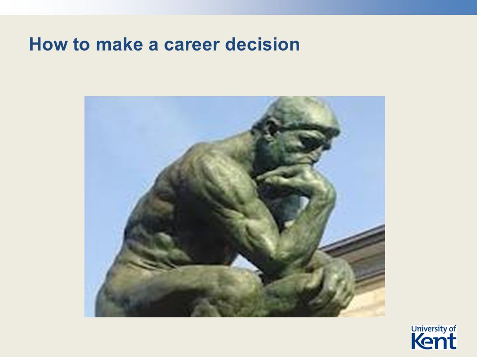 How to make a career decision