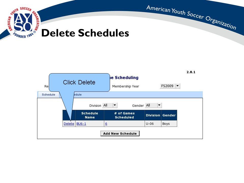 Delete Schedules Click Delete