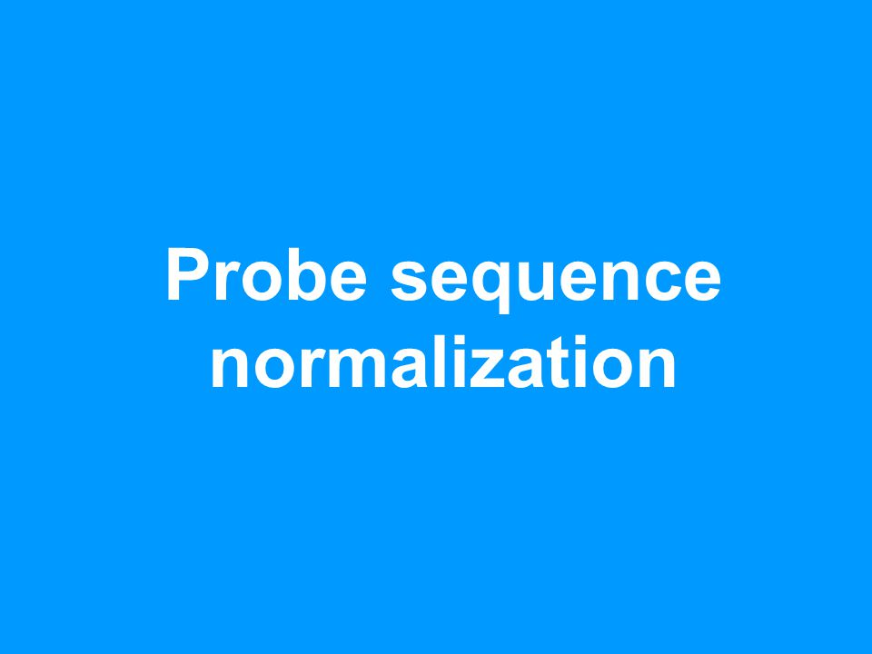 Probe sequence normalization