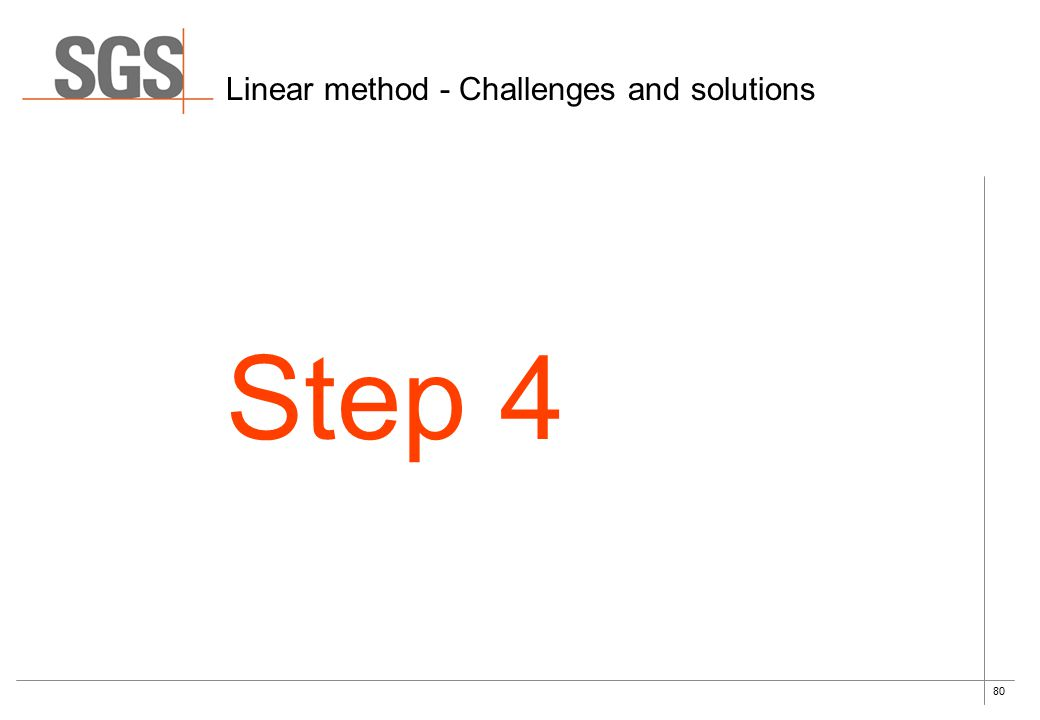 80 Linear method - Challenges and solutions Step 4