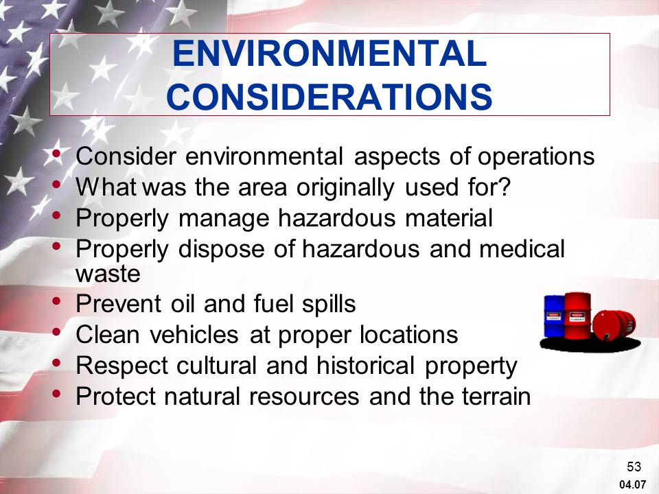 04.07 53 Consider environmental aspects of operations What was the area originally used for.