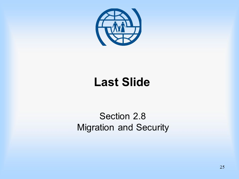 25 Last Slide Section 2.8 Migration and Security