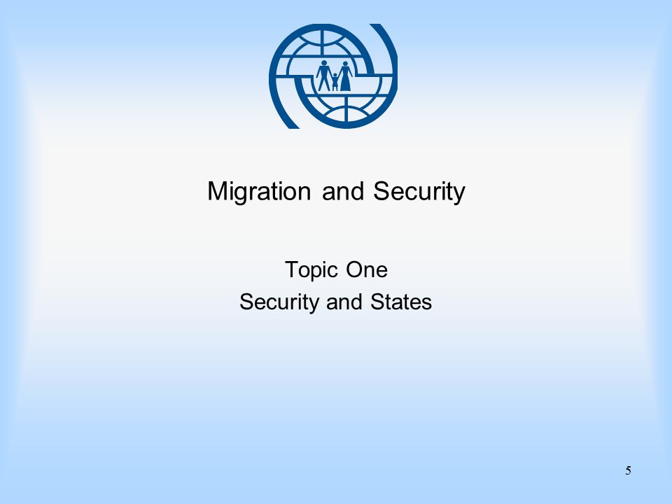 5 Migration and Security Topic One Security and States