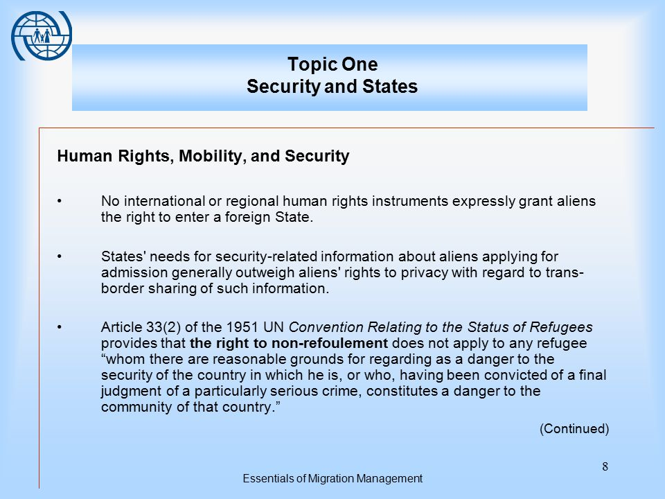 Essentials of Migration Management 8 Topic One Security and States Human Rights, Mobility, and Security No international or regional human rights inst
