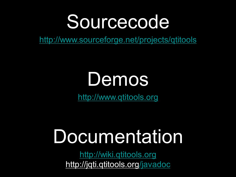 http://www.qtitools.org Demos http://wiki.qtitools.org http://jqti.qtitools.org/javadoc/javadoc Documentation http://www.sourceforge.net/projects/qtitools Sourcecode