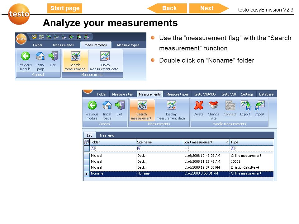 "testo easyEmission V2.3 23 Start pageNextBack Use the ""measurement flag"" with the ""Search measurement"" function Double click on ""Noname"" folder Analyz"
