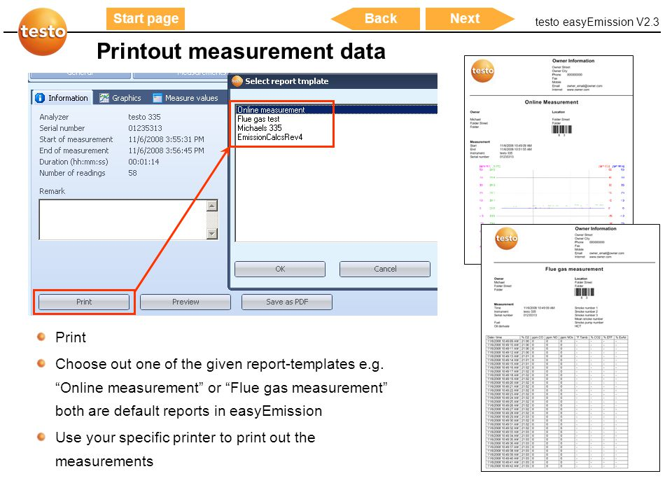 "testo easyEmission V2.3 27 Start pageNextBack Printout measurement data Print Choose out one of the given report-templates e.g. ""Online measurement"" o"