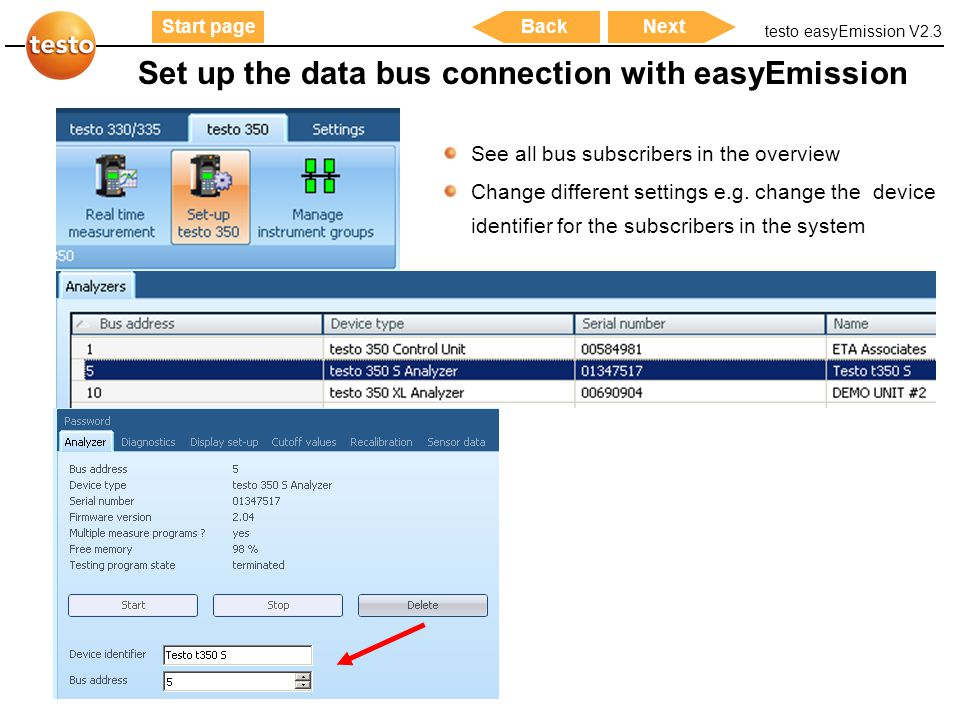 testo easyEmission V2.3 38 Start pageNextBack Set up the data bus connection with easyEmission See all bus subscribers in the overview Change differen