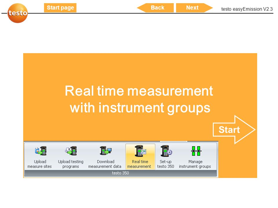 testo easyEmission V2.3 39 Start pageNextBack Real time measurement with instrument groups Start