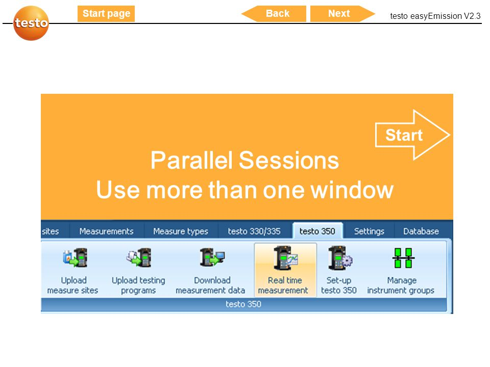 testo easyEmission V2.3 45 Start pageNextBack Parallel Sessions Use more than one window Start