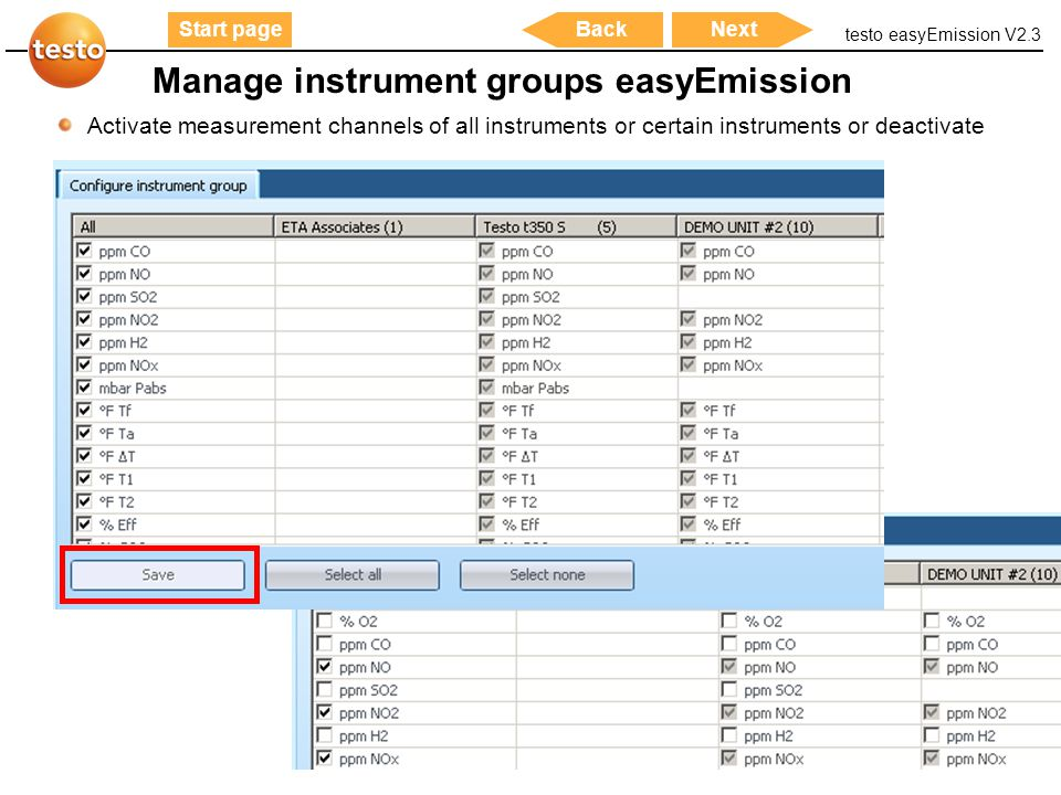 testo easyEmission V2.3 50 Start pageNextBack Manage instrument groups easyEmission Activate measurement channels of all instruments or certain instru