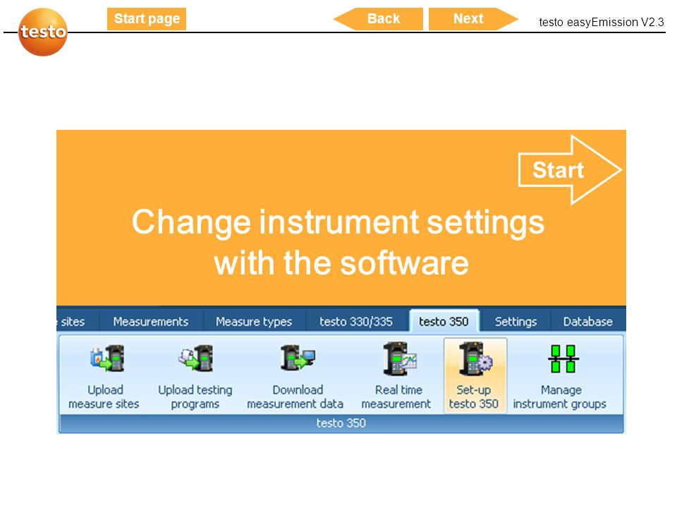 testo easyEmission V2.3 51 Start pageNextBack Change instrument settings with the software Start