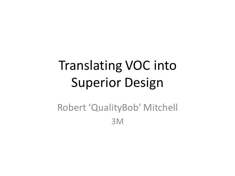 Quality & Innovation VOC QFD CAGE Culture Behavioral Economics Kano