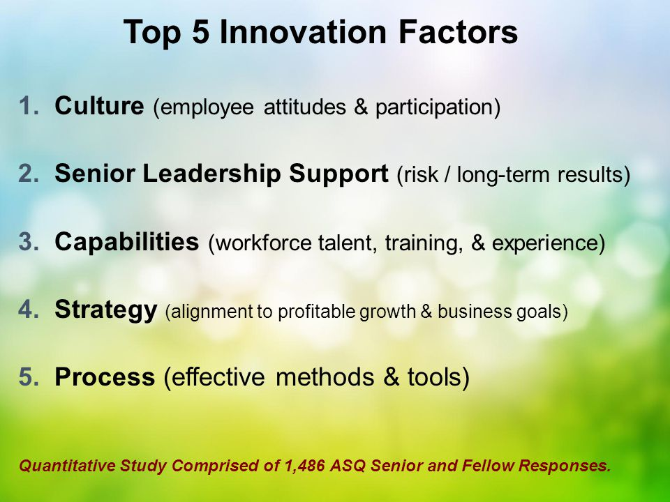 Culture of Innovation Creating a culture of innovation Employee engagement Freedom to experiment...