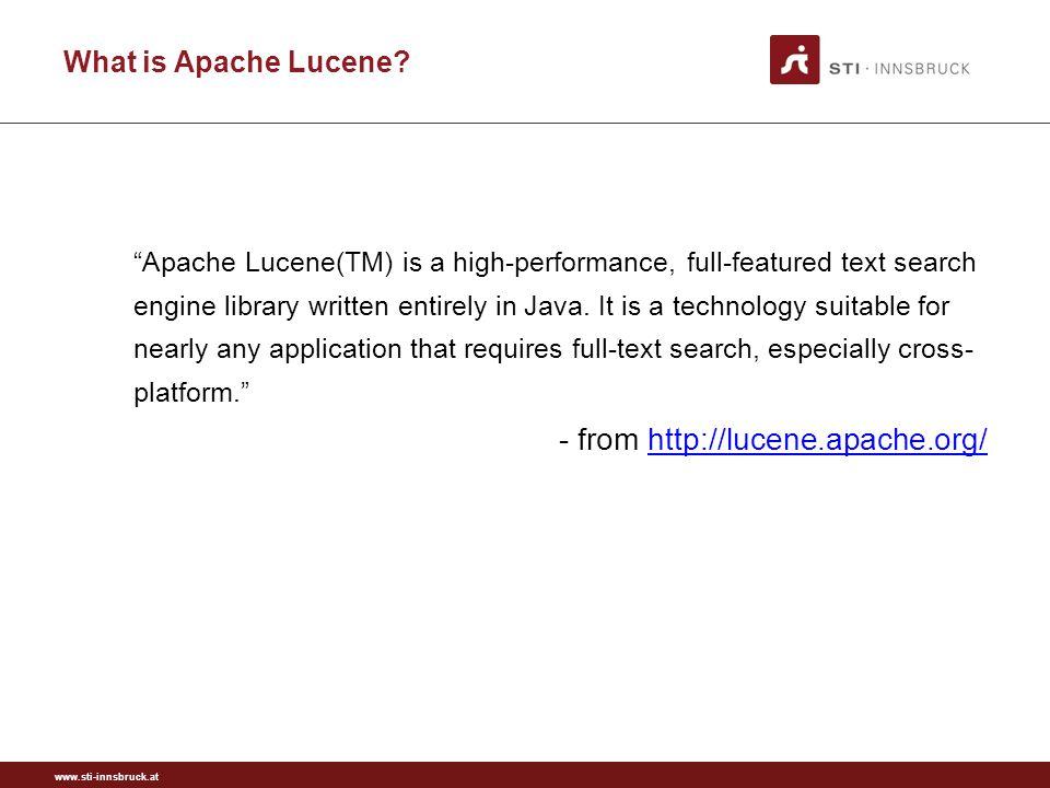 www.sti-innsbruck.at What is Apache Lucene.