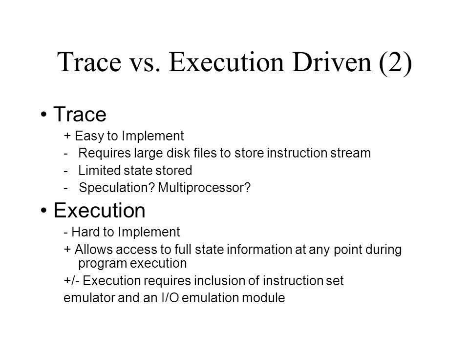 Trace vs.