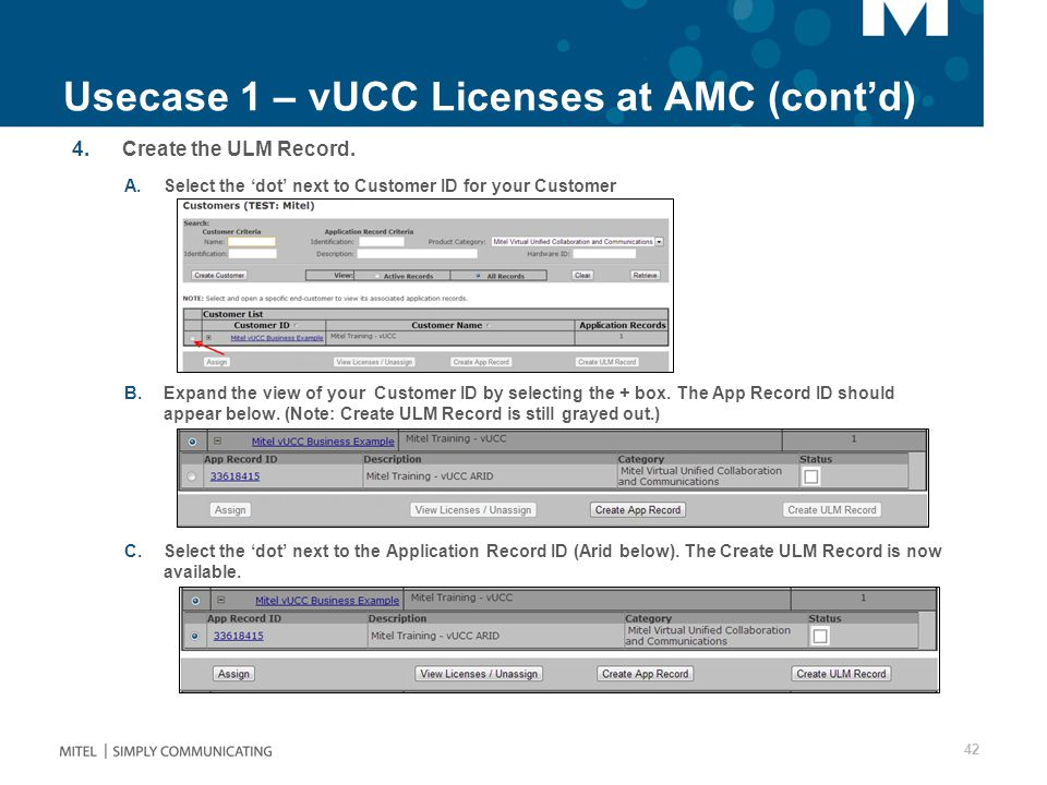 Usecase 1 – vUCC Licenses at AMC (cont'd) 4.Create the ULM Record.