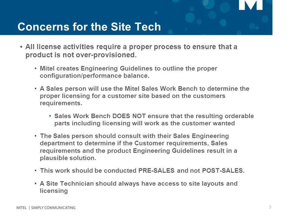 Concerns for the Site Tech All license activities require a proper process to ensure that a product is not over-provisioned.