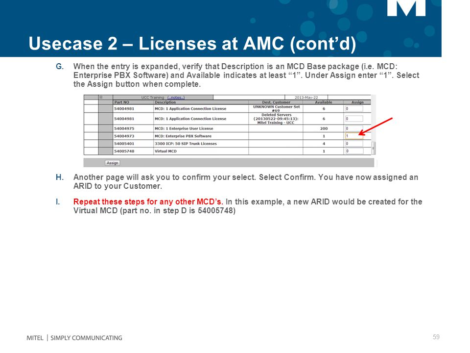 Usecase 2 – Licenses at AMC (cont'd) G.When the entry is expanded, verify that Description is an MCD Base package (i.e.