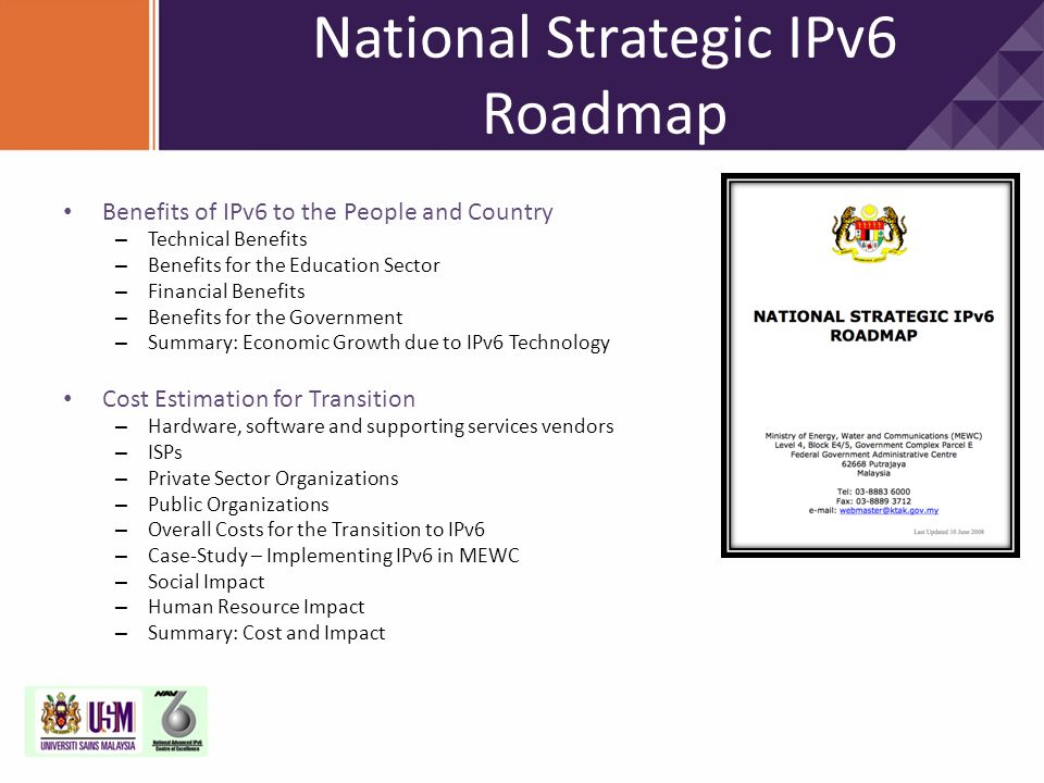 Benefits of IPv6 to the People and Country – Technical Benefits – Benefits for the Education Sector – Financial Benefits – Benefits for the Government