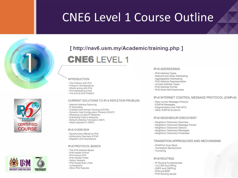 CNE6 Level 1 Course Outline [ http://nav6.usm.my/Academic/training.php ]
