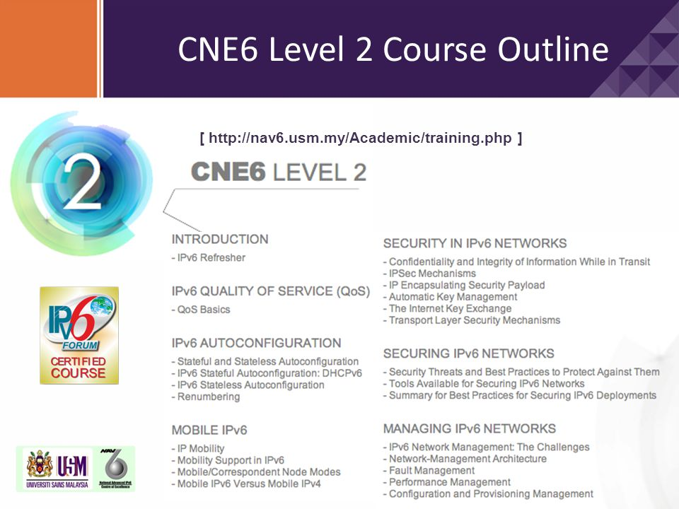 CNE6 Level 2 Course Outline [ http://nav6.usm.my/Academic/training.php ]