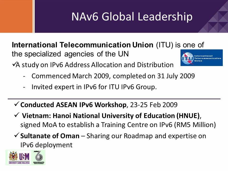 Conducted ASEAN IPv6 Workshop, 23-25 Feb 2009 Vietnam: Hanoi National University of Education (HNUE), signed MoA to establish a Training Centre on IPv