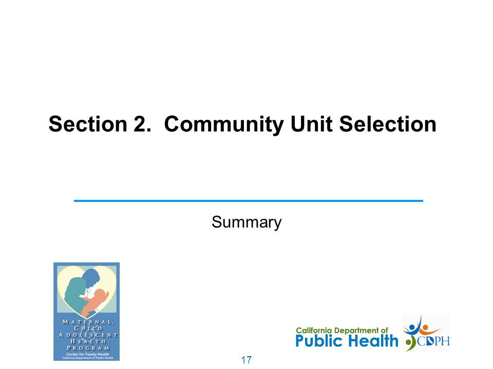 17 Section 2. Community Unit Selection Summary