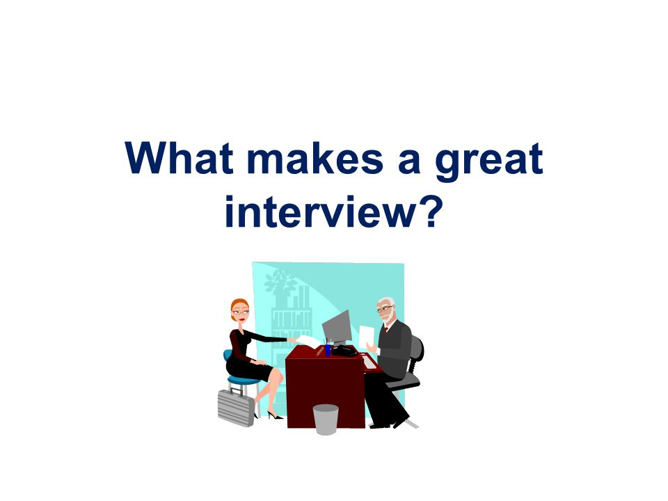 Behavioral Interviewing Tell me about a time when...