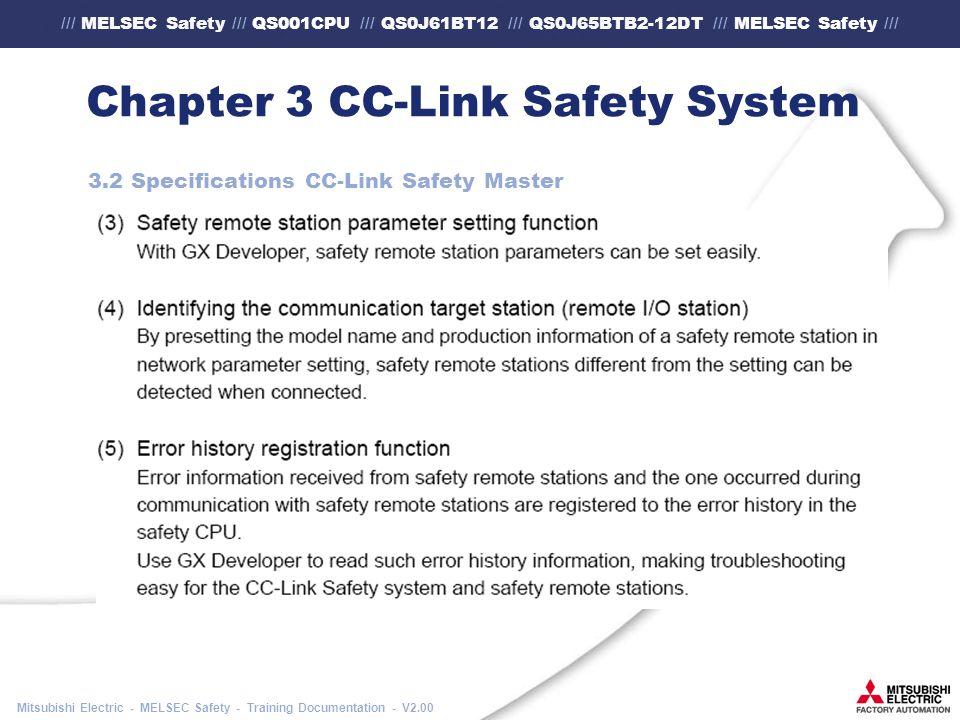 /// MELSEC Safety /// QS001CPU /// QS0J61BT12 /// QS0J65BTB2-12DT /// MELSEC Safety /// Mitsubishi Electric - MELSEC Safety - Training Documentation - V2.00 Chapter 3 CC-Link Safety System 3.2 Specifications CC-Link Safety Master