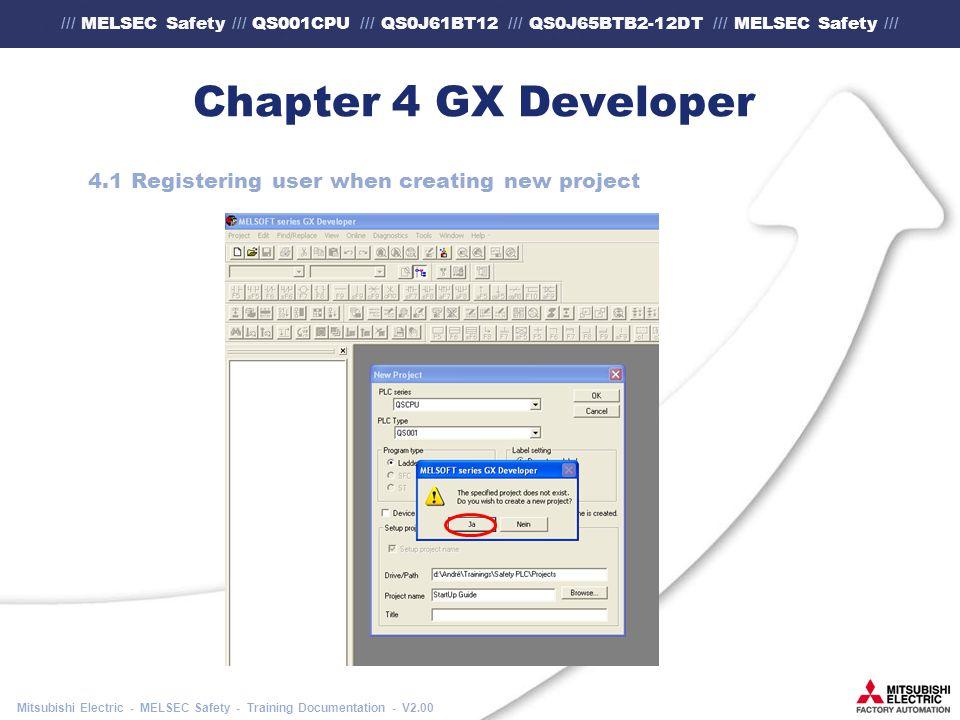 /// MELSEC Safety /// QS001CPU /// QS0J61BT12 /// QS0J65BTB2-12DT /// MELSEC Safety /// Mitsubishi Electric - MELSEC Safety - Training Documentation - V2.00 Chapter 4 GX Developer 4.1 Registering user when creating new project