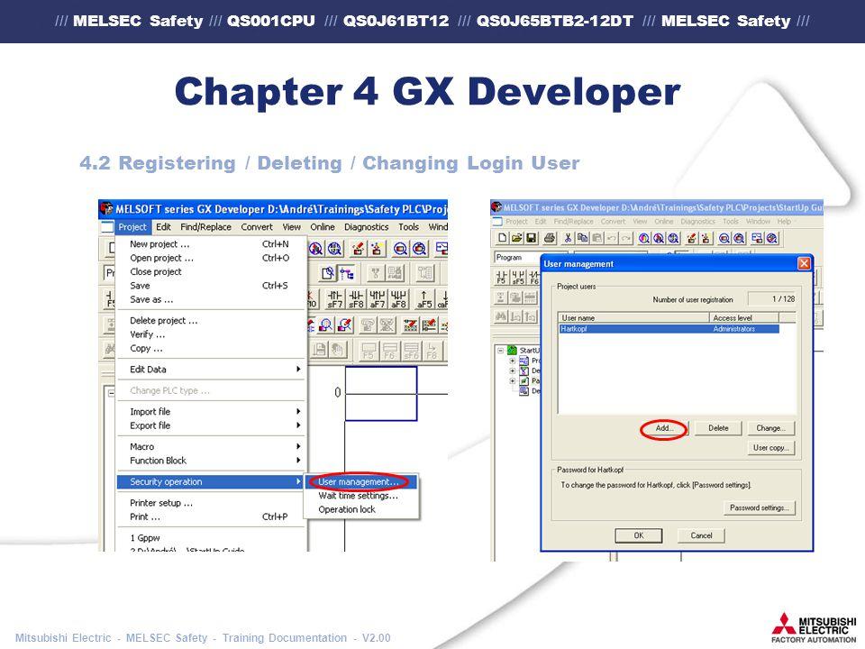 /// MELSEC Safety /// QS001CPU /// QS0J61BT12 /// QS0J65BTB2-12DT /// MELSEC Safety /// Mitsubishi Electric - MELSEC Safety - Training Documentation - V2.00 Chapter 4 GX Developer 4.2 Registering / Deleting / Changing Login User