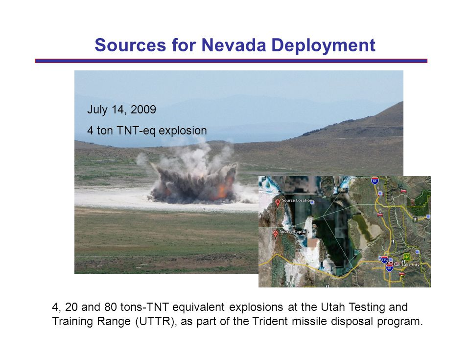Sources for Nevada Deployment 4, 20 and 80 tons-TNT equivalent explosions at the Utah Testing and Training Range (UTTR), as part of the Trident missil