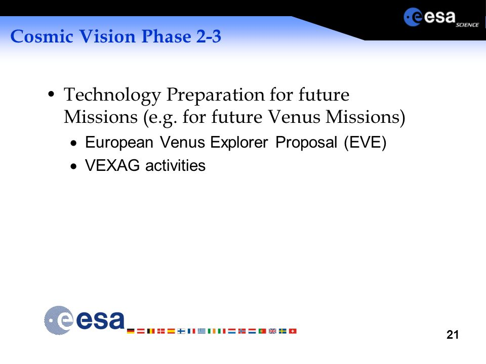21 Cosmic Vision Phase 2-3 Technology Preparation for future Missions (e.g.