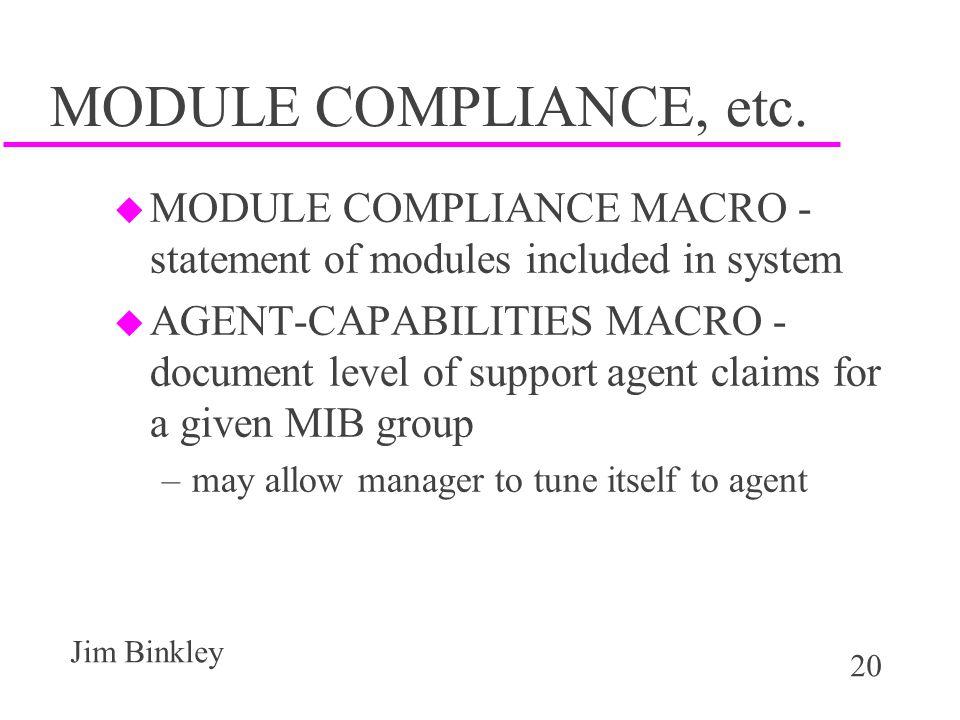 20 Jim Binkley MODULE COMPLIANCE, etc.